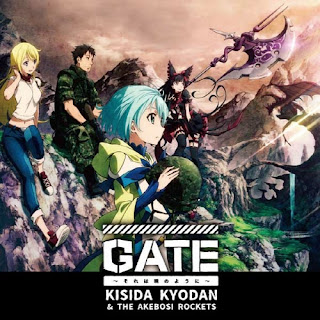 GATE: Sore wa Akatsuki no you ni by Kishida Kyoudan & The Akeboshi Rockets