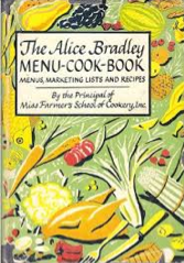 The Alice Bradley Menu Cook Book