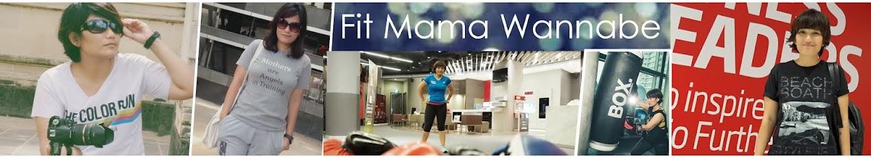 Fit Mama Wannabe ...