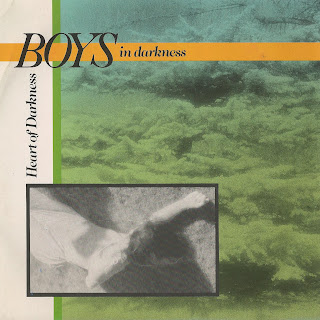Boys In Darkness - Heart of Darkness (1984)