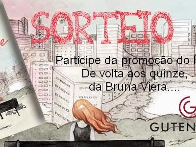 Resultado da Promoção - De volta aos quinze - Bruna Vieira