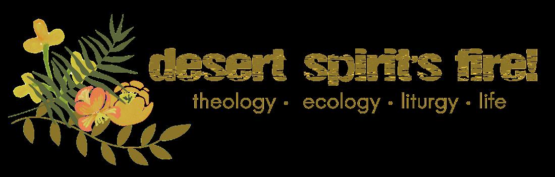 desert spirit's fire!