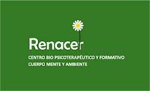 Renacer Centro Bio Psicoterapéutico y Formativo Cuerpo Mente y Ambiente