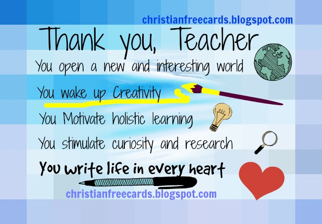 Thank you, Teacher Nice Card . Free Cards to give thanks to a teacher, professor, free image for a special teacher give thanks for a short school speech. Happy Teacher's day.