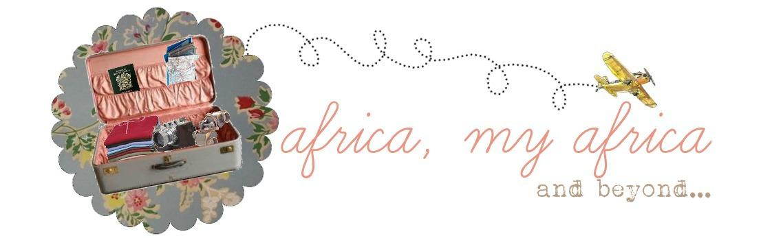 Africa, My Africa