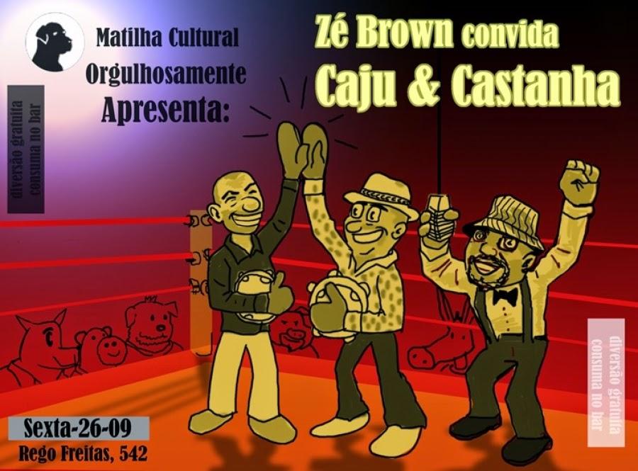 Matilha Cultural apresenta show do Zé Brown com participação especial da dupla Caju & Castanha