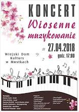 """Koncert """"Wiosenne muzykowanie"""""""