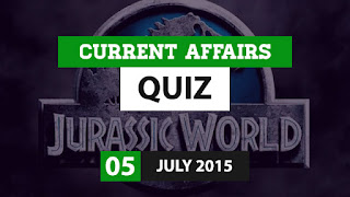 Current Affairs Quiz 5 July 2015
