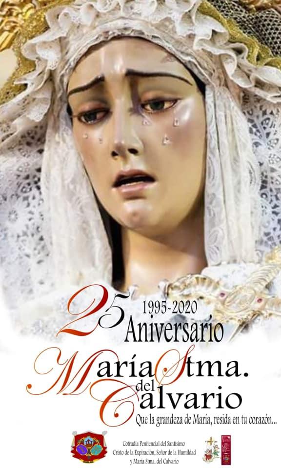 CARTEL 25 ANIVERSARIO DE LA LLEGADA DE MARÍA STMA. DEL CALVARIO A HUELMA