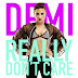 "Magra: Demi Lovato divulga capa de ""Really Don't Care"""