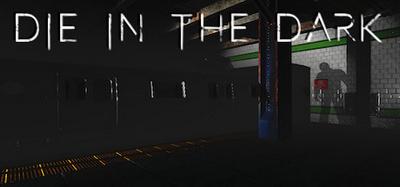 Die In The Dark-PLAZA