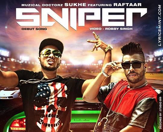 Sniper by Raftaar & SukhE