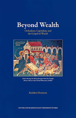 http://bookstore.jordanville.org/books/english/ethics-philosophy/beyond-wealth-orthodoxy-capitalism-and-the-gospel-of-wealth/