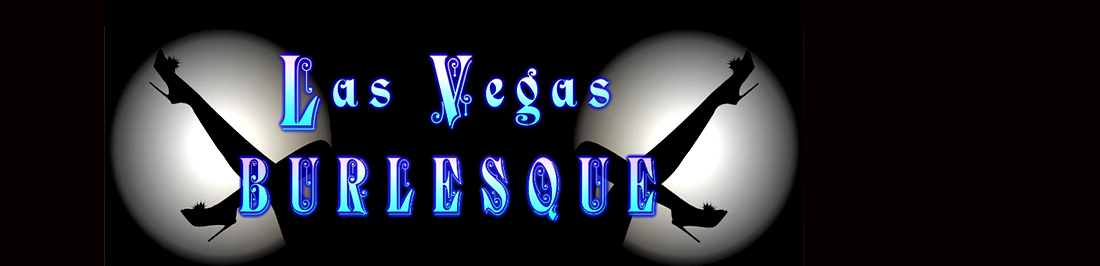 <center>Local Las Vegas Burlesque Shows</center>