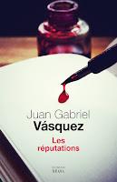 http://ivresselivresque.blogspot.fr/2016/01/juan-gabriel-vasquez-les-reputations-chronique.html#more