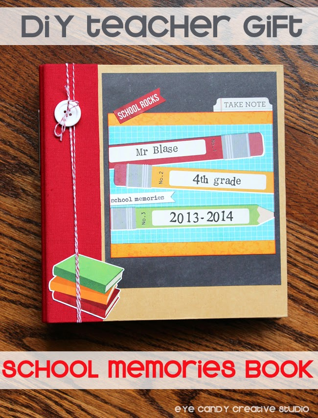 teacher gift idea, memory book, teacher appreciation, school days