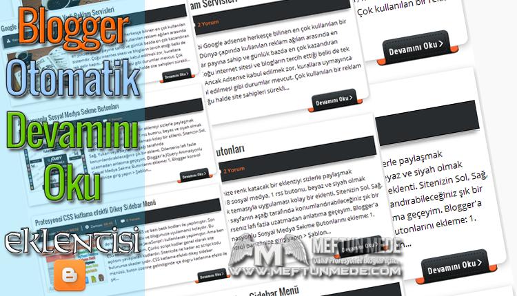 Blogger Otomatik Devamını Oku Eklentisi