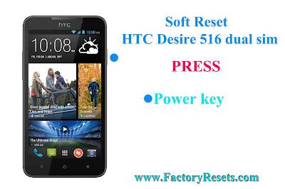 Soft Reset HTC Desire 516 dual sim