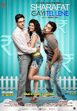 Zayed Khan, Tina Desai and Rannvijay Singh in Sharafat Gayi Tel Lene movie poster