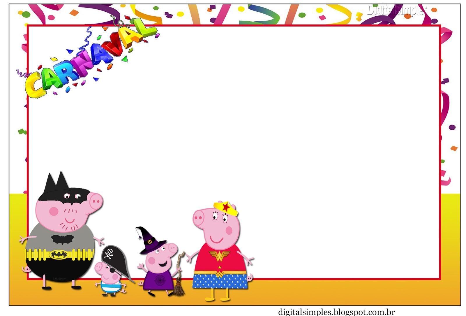 """Kit Personalizados """"Peppa Pig e Família no Carnaval"""" - Convites Digitais Simples"""