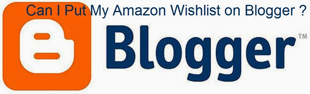 How to Put Amazon Wishlist on Blogger : eAskme