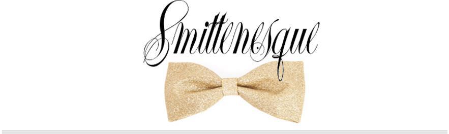 Smittenesque
