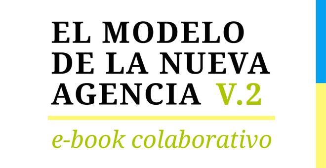 El Modelo de la Nueva Agencia V.2