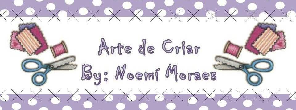 Arte de Criar   by Noemi Moraes