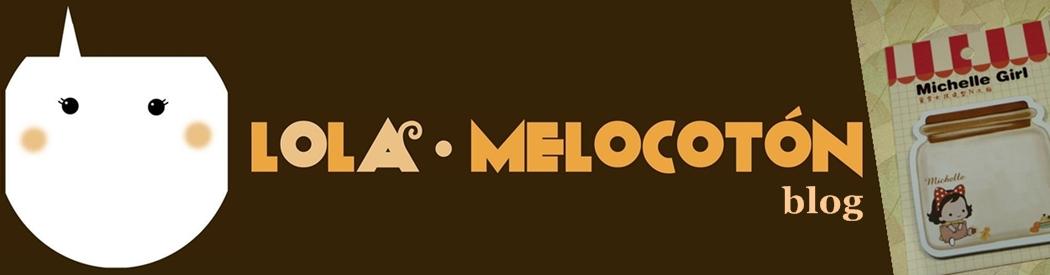 LOLA MELOCOTÓN
