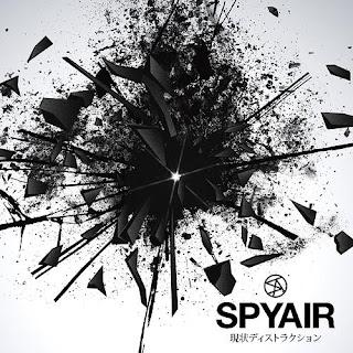 SPYAIR - Genjyo Destruction 現状ディストラクション