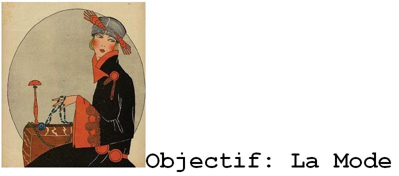 Objectif: La Mode