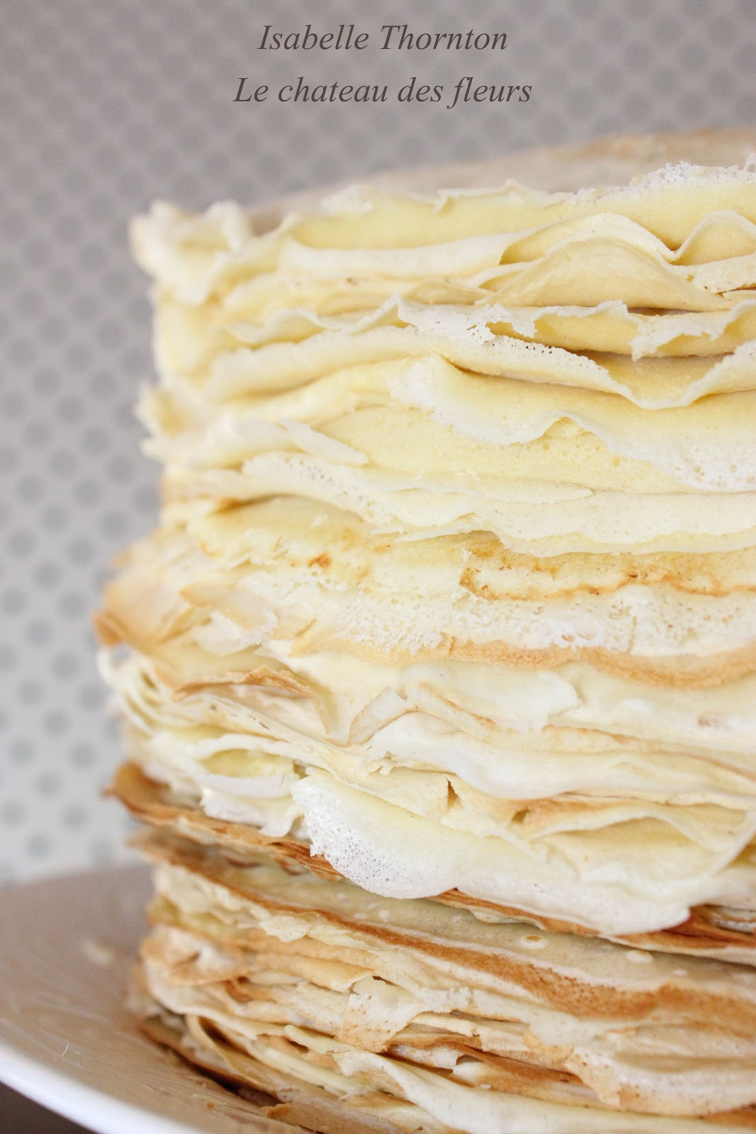 """... """" Le Chateau des Fleurs: Best French crepes and fillings recipe"""