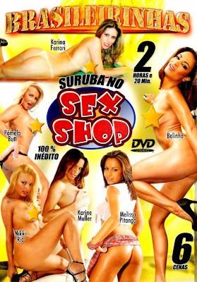 Brasileirinhas - Suruba No Sexshop - (+18)