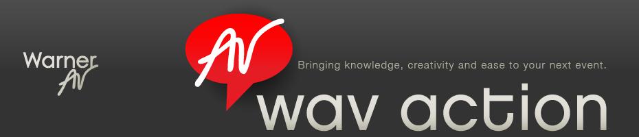 WAV Action