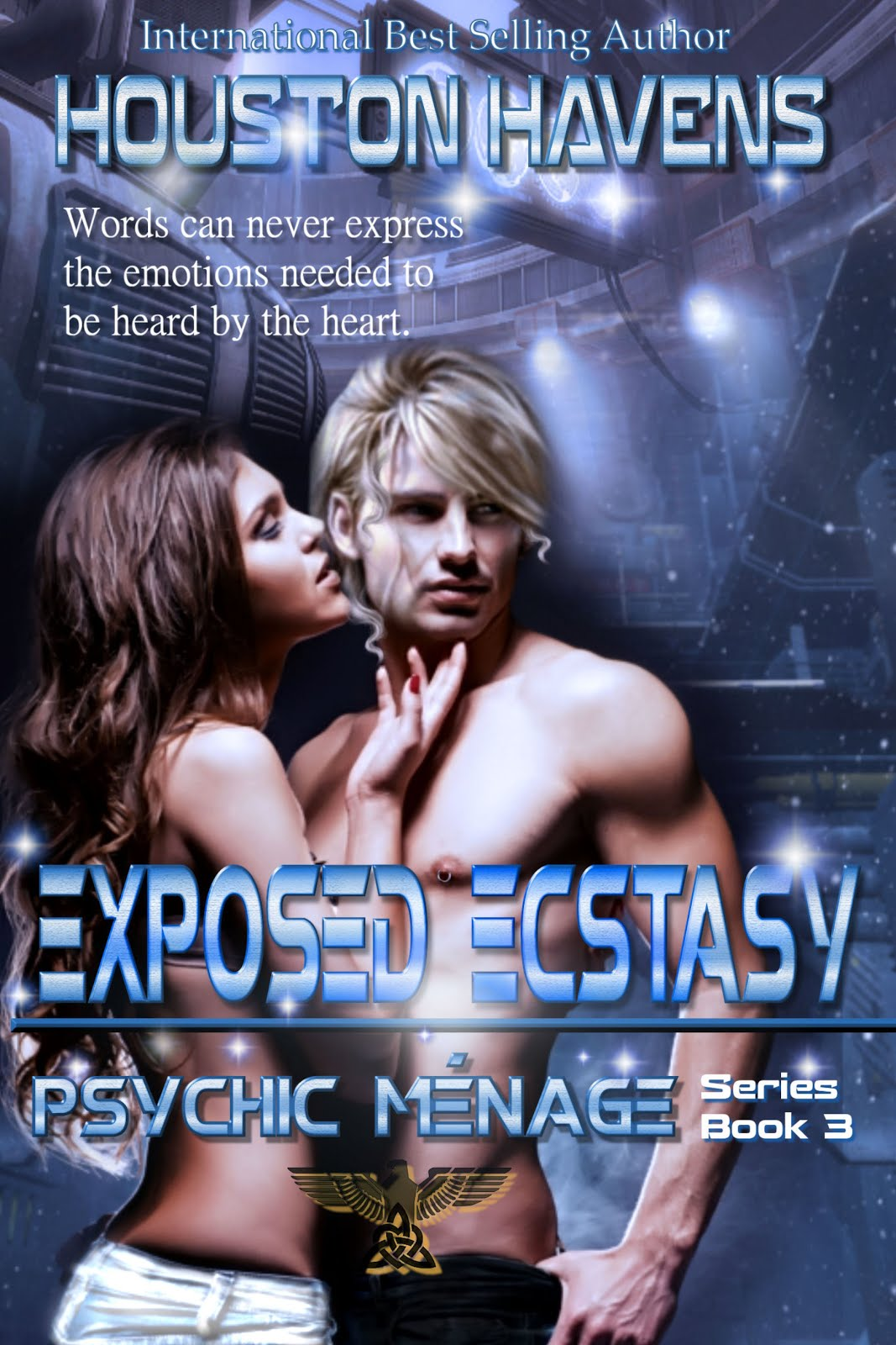 Exposed Ecstasy by Houston Havens