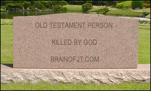 Old testament people killed by God.