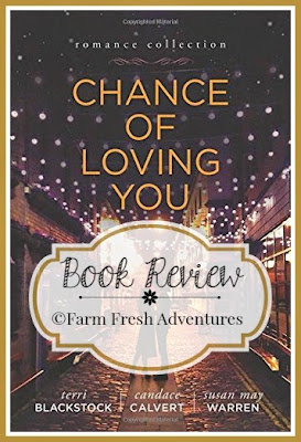 Chance of Loving You~ Book Review by Farm Fresh Adventures