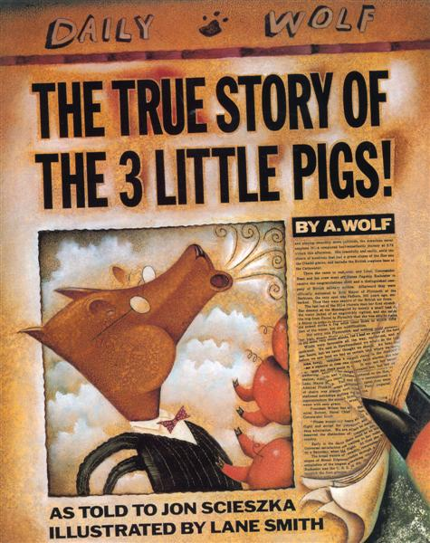 The+True+Story+of+the+3+Little+Pigs_Cover.jpg