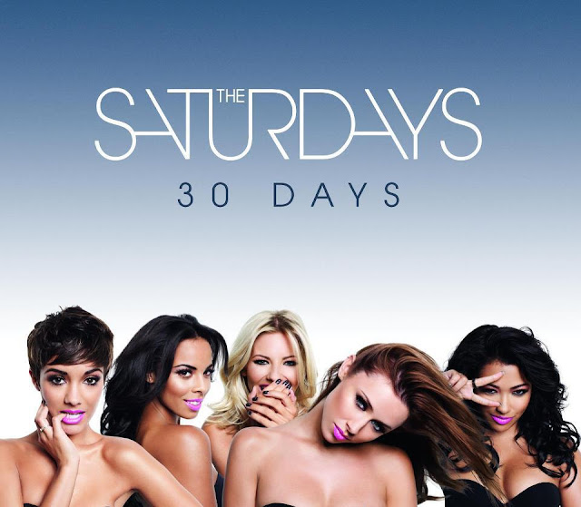 The Saturdays 30 Days