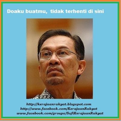 Doaku buatmu Anwar Ibrahim Kerajaan Rakyat