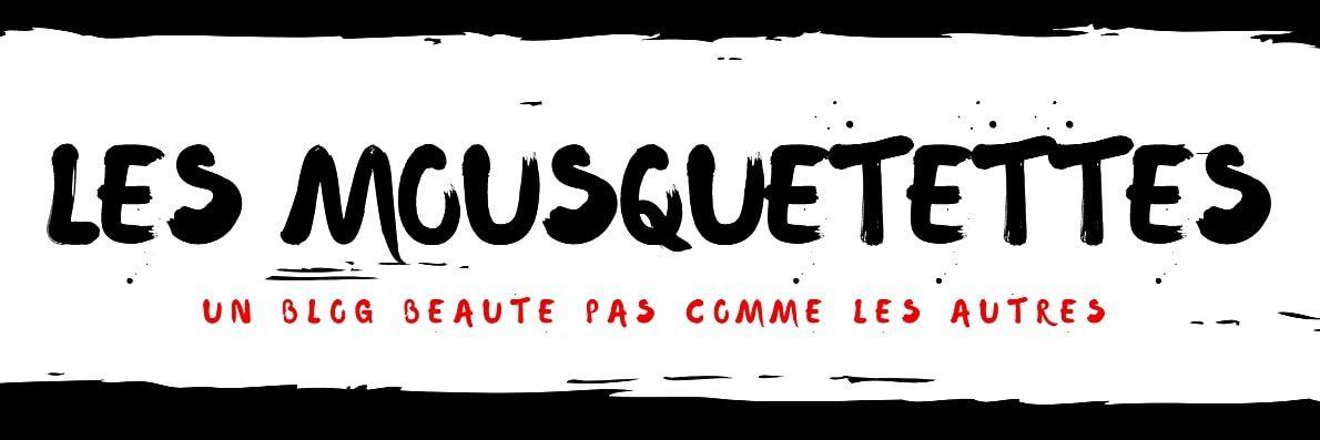 Les Mousquetettes, un blog beauté pas comme les autres