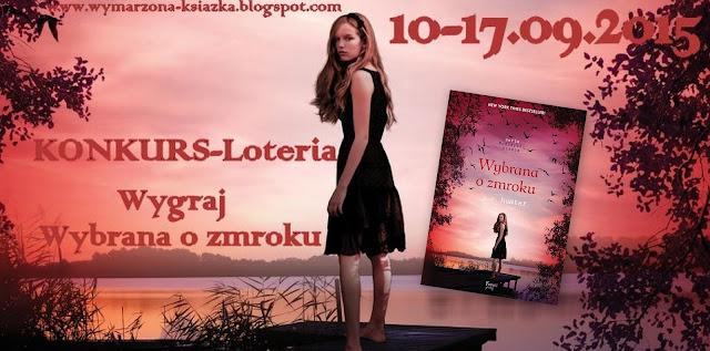 http://wymarzona-ksiazka.blogspot.com/2015/09/konkurs-wygraj-wybrana-o-zmroku.html