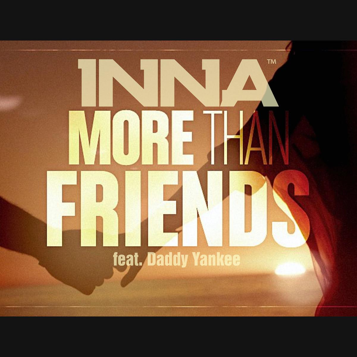 http://2.bp.blogspot.com/-sS88IjXMN2M/UQJHT087FbI/AAAAAAAAPEk/PQKoyz_WmE4/s1600/INNA-More-Than-Friends-feat.-Daddy-Yankee-2013-1200x1200.png