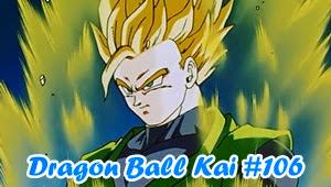 Dragon Ball Kai (2014) Episode 106 Subtitle Indonesia