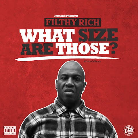 MUSIC REVIEW: Filthy Rich - What Size Are Those?