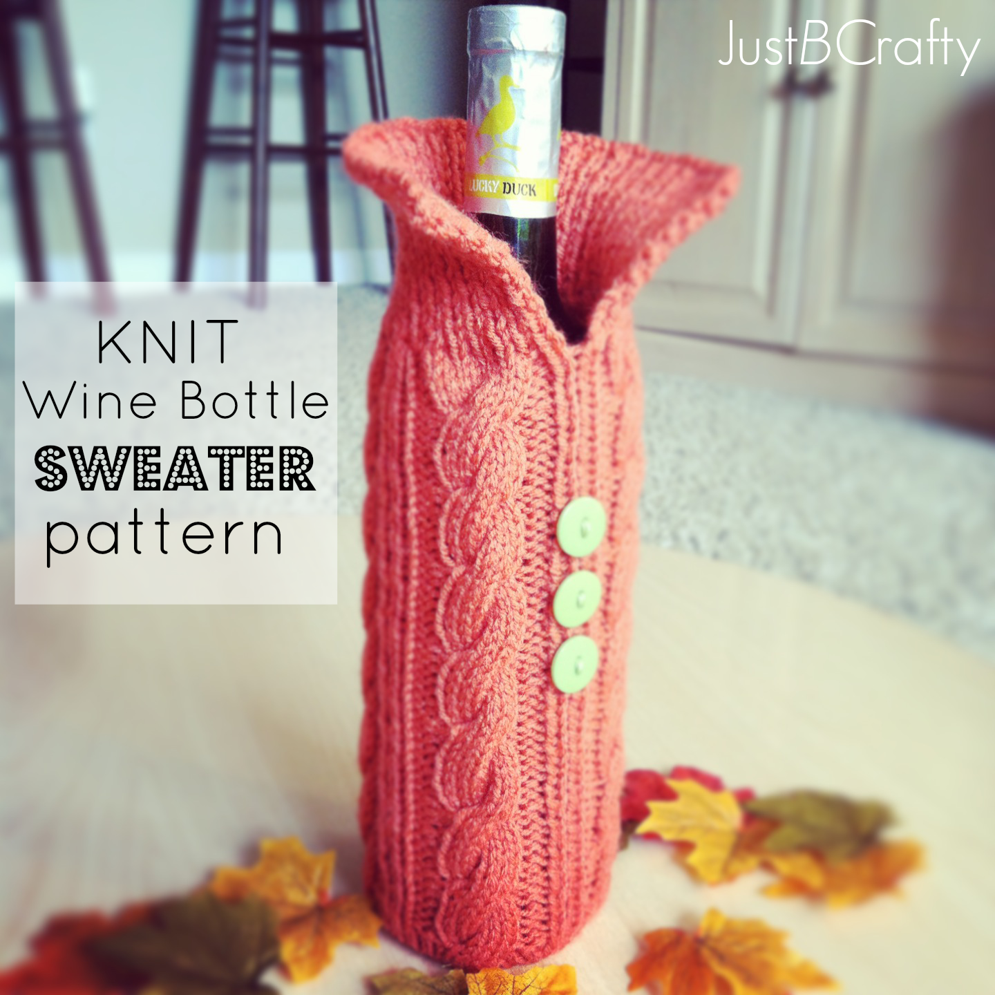 Knitting Pattern Wine Bottle Cover : Knit Your Wine Bottle A Sweater - Just Be Crafty