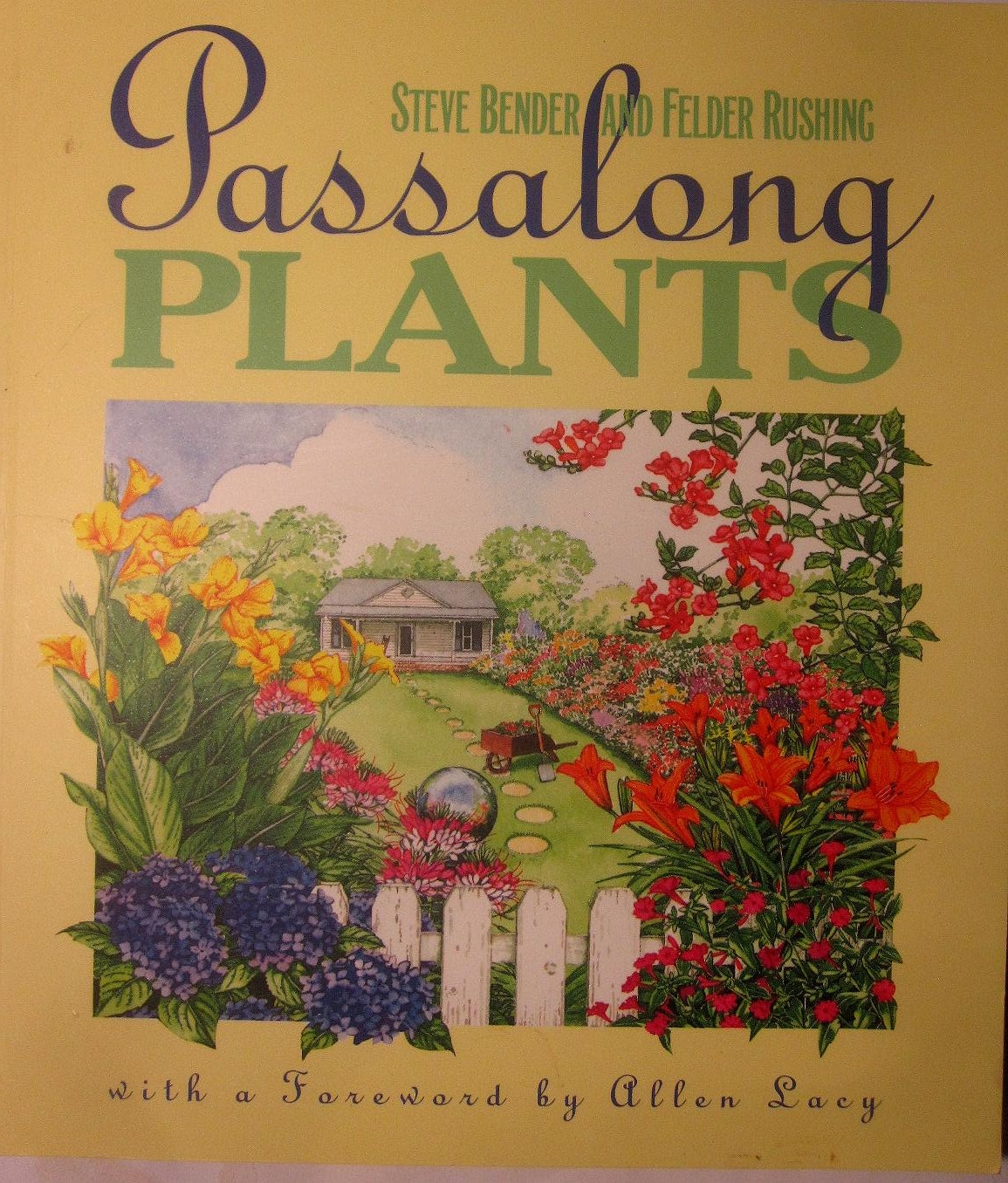 Tropical Texana: BOOK REVIEW: PASSALONG PLANTS WILL MAKE YOU SMILE