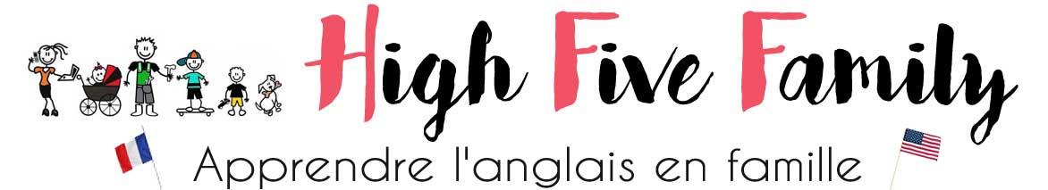 High Five Family - Apprendre l'anglais en famille