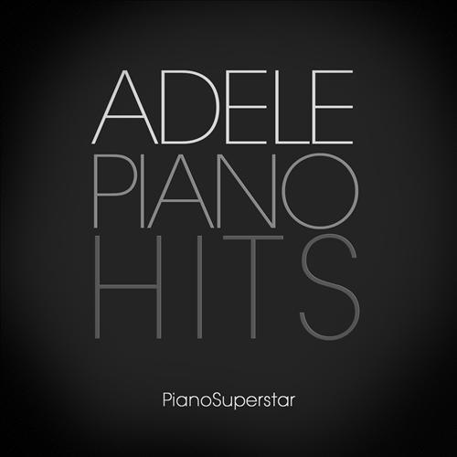 Piano Superstar Adele Piano Hits frente Download Piano Superstar – Adele Piano Hits   2013