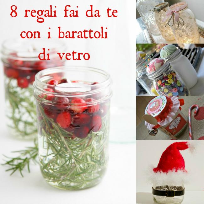 Natale in barattolo 8 idee regalo fai da te c crisi - Regali natale fai da te cucina ...